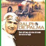 Ralph De Palma e la memoria collettiva | I lettori discutono