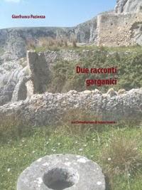 In regalo, in epub Due racconti garganici di Gianfranco Pazienza