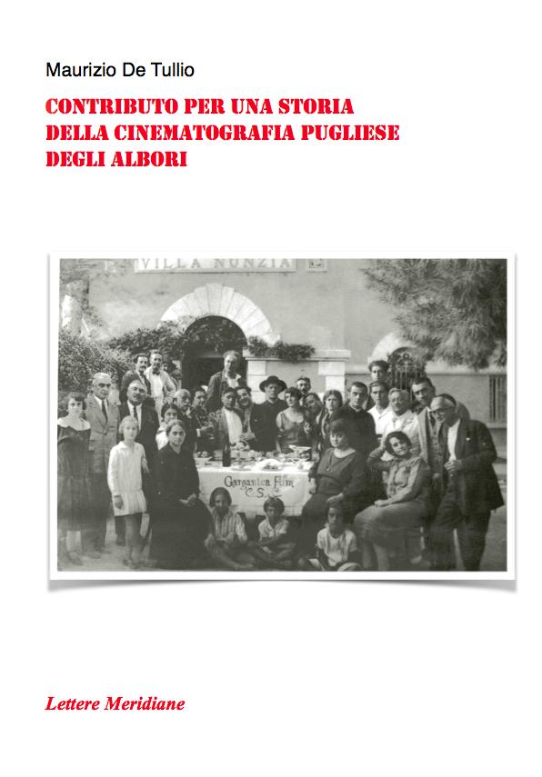 De Tullio riscrive la storia degli albori del cinema pugliese