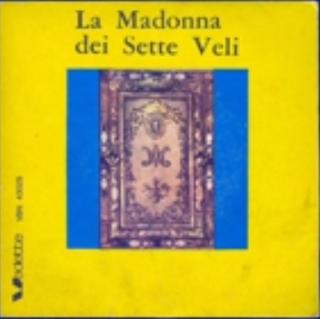 Ritrovata un'antica canzone sulla Madonna dei Sette Veli