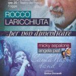 L'omaggio di Micky Sepalone a Rocco Laricchiuta: una sfida di futuro per la città