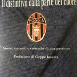Il Foggia, una passione sconfinata, una storia irripetibile