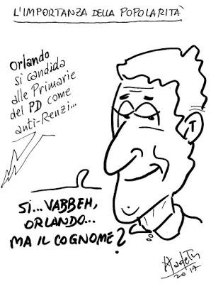 Orlando in campo contro Renzi… Sì ma Orlando chi? il cognome?
