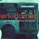Attesa per la prima di Ieri e domani, il nuovo film di Lorenzo Sepalone