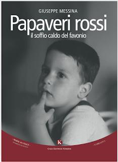 """Giuseppe Messina e i suoi """"Papaveri rossi"""" in corsa al Festival del Libro possibile"""