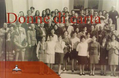 Donne di carta: in un libro la grande storia delle operaie della Cartiera di Foggia