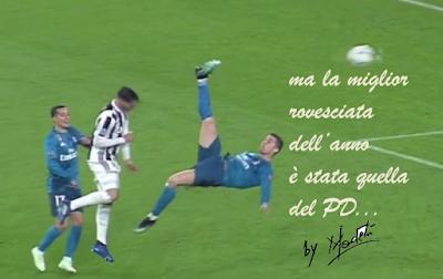 La rovesciata di Ronaldo? Più clamorosa quella del Pd…