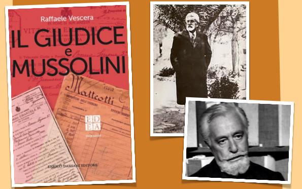 La storia di Del Giudice, il magistrato garganico che fece tremare Mussolini